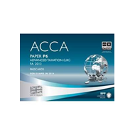 ACCA P6 Advanced Taxation FA2013: Passcards: Paper P6 (BOK)