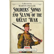 Soldiers' Songs and Slang of the Great War (BOK)