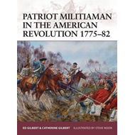 Patriot Militiaman in the American Revolution 1775-82 (BOK)