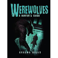 Werewolves: A Hunter's Guide (BOK)