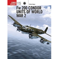 Fw 200 Condor Units of World War 2 (BOK)