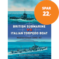Produktbilde for British Submarine vs Italian Torpedo Boat (BOK)
