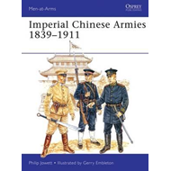 Imperial Chinese Armies 1840-1911 (BOK)