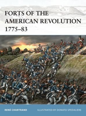 Forts of the American Revolution 1775-83 (BOK)
