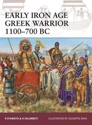 Early Iron Age Greek Warrior 1100-700 BC (BOK)