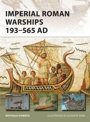Imperial Roman Warships 193-565 AD (BOK)