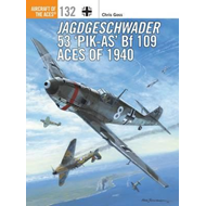 Jagdgeschwader 53 `Pik-As' Bf 109 Aces of 1940 (BOK)