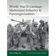 World War II German Motorized Infantry & Panzergrenadiers (BOK)