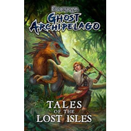 Frostgrave: Ghost Archipelago: Tales of the Lost Isles (BOK)
