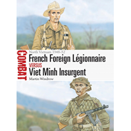 French Foreign Legionnaire vs Viet Minh Insurgent (BOK)