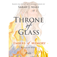 Embers of Memory: A Throne of Glass Game (BOK)