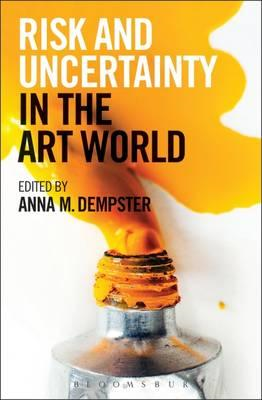 Risk and Uncertainty in the Art World (BOK)