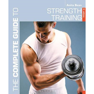 Complete Guide to Strength Training 5th edition (BOK)