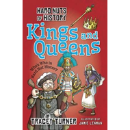 Hard Nuts of History: Kings and Queens (BOK)