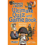 Hard Nuts of History Ultimate Quiz and Game Book (BOK)