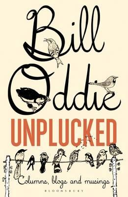 Bill Oddie Unplucked (BOK)
