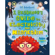 Beginner's Guide to Electricity and Magnetism (BOK)