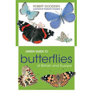 Green Guide to Butterflies Of Britain And Europe (BOK)
