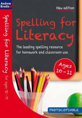 Spelling for Literacy for ages 10-11 (BOK)