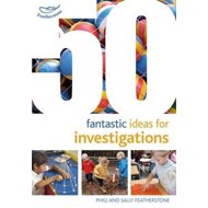 50 Fantastic Ideas for Investigations (BOK)