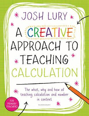 Creative Approach to Teaching Calculation (BOK)