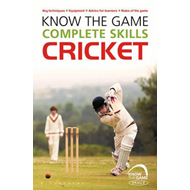 Know the Game: Complete skills: Cricket (BOK)