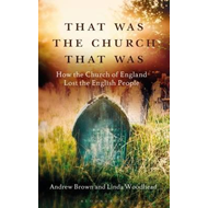 That Was The Church That Was (BOK)