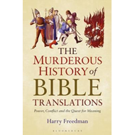 Murderous History of Bible Translations (BOK)