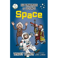 Superheroes of Science Space (BOK)