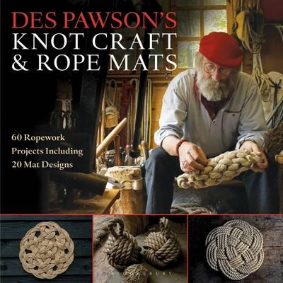 Des Pawson's Knot Craft and Rope Mats (BOK)