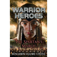 Warrior Heroes: The Spartan's March (BOK)