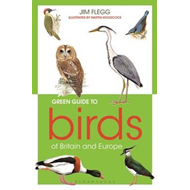Green Guide to Birds Of Britain And Europe (BOK)