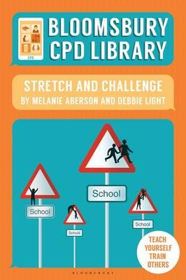 Bloomsbury CPD Library: Stretch and Challenge (BOK)