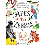 Apes to Zebras: An A-Z of Shape Poems (BOK)