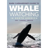 Mark Carwardine's Guide to Whale Watching in North America (BOK)