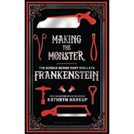 Making the Monster (BOK)