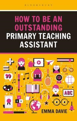 How to be an Outstanding Primary Teaching Assistant (BOK)