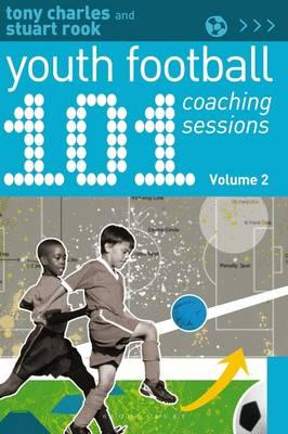 101 Youth Football Coaching Sessions Volume 2 (BOK)