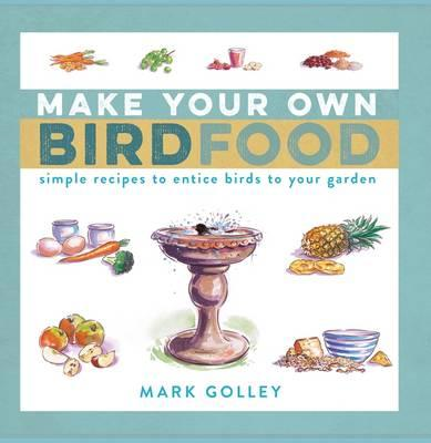 Make Your Own Bird Food (BOK)