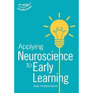Making Sense of Neuroscience in the Early Years (BOK)