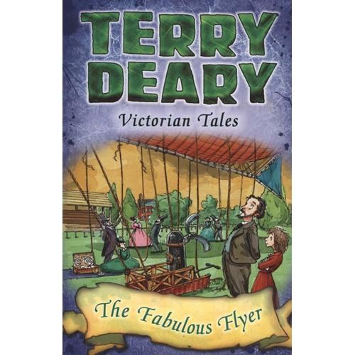 Victorian Tales: The Fabulous Flyer (BOK)