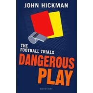 Football Trials: Dangerous Play (BOK)