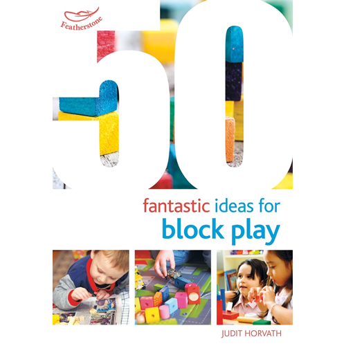 50 Fantastic Ideas for Block Play (BOK)