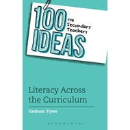 100 Ideas for Secondary Teachers: Literacy Across the Curric (BOK)