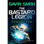 Bastard Legion: Friendly Fire (BOK)