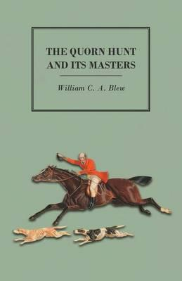 Quorn Hunt and Its Masters (BOK)