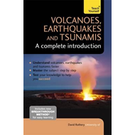 Volcanoes, Earthquakes and Tsunamis - A Complete Introductio (BOK)