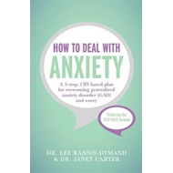How to Deal with Anxiety (BOK)