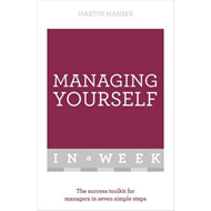 Managing Yourself in a Week (BOK)
