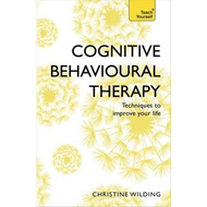 Cognitive Behavioural Therapy (CBT) (BOK)
